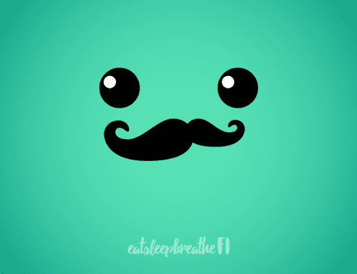 A Mostly Mustachian smiley face